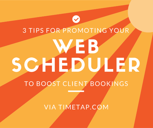 Promote your web scheduler with these 3 tips