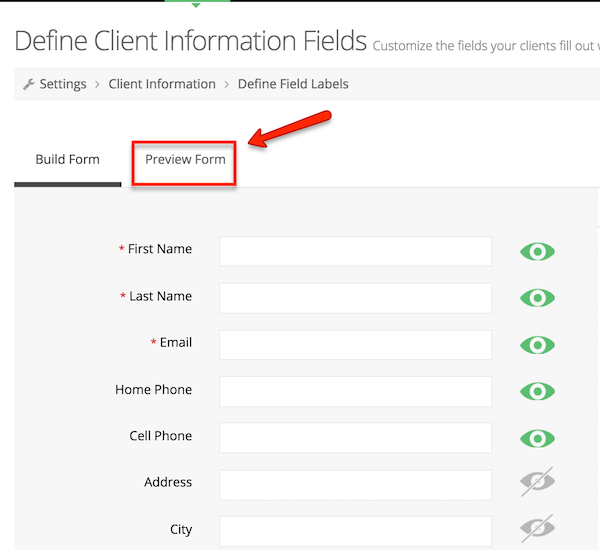 You can preview the form before viewing on your web scheduler