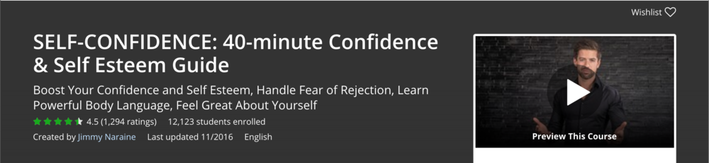 "Jimmy Naraine's ""Self-Confidence: 40-Minute Confidence & Self Esteem Guide"" Udemy course"