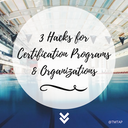 3 hacks for certification programs and organizations