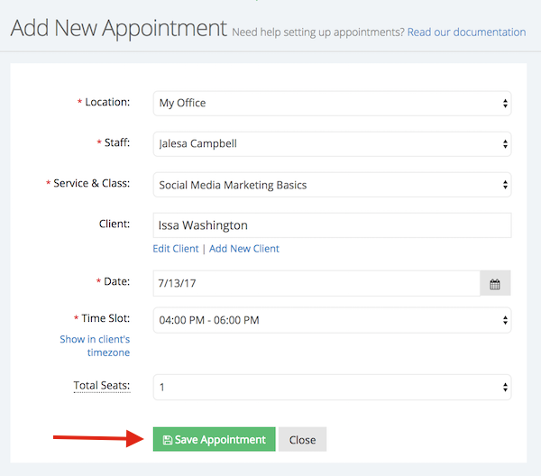Fill in the appropriate information and save the appointment