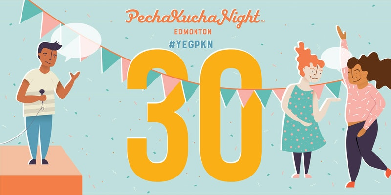 Pecha Kucha Night 30