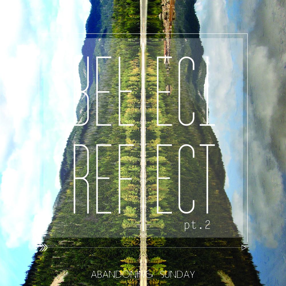 REFLECT PART 2
