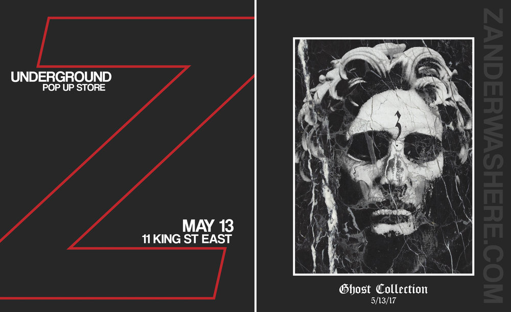 SATURDAY, MAY 13, 3 - 9pm: UNDERGROUND POP UP STORE & RELEASE OF ZANDER GHOST COLLECTION.  ALL AGES EVENT WITH SIX APPAREL VENDORS WITH LIVE DJ. DEBIT & CREDIT PAYMENT OPTIONS AVAILABLE. LOCATED AT 11 KING ST EAST of: THE ALLEY - BASEMENT FLOOR.