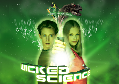 Wicked Science (Ciencia Traviesa)