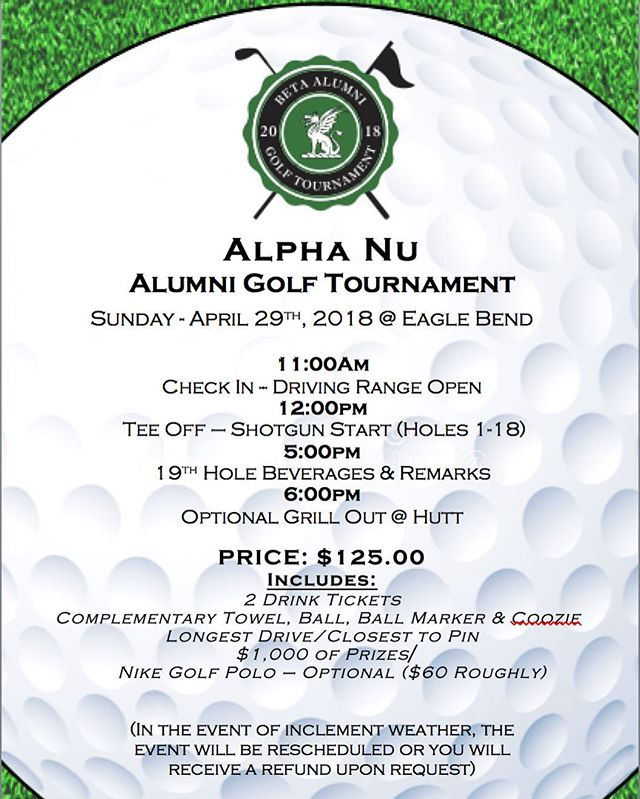 Update: The Alpha Nu Alumni Golf Tournament has been moved to Sunday, April 29th at 12:00 PM. See picture for details. Visit kansasbeta.org to register! We would love to see a great turnout!