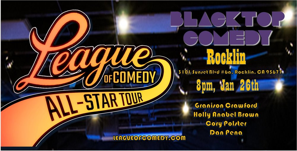 We're excited to bring our League of Comedy brand of laughs to the amazing Blacktop Comedy Theater this Winter! If you're looking for a funny filled night of all-star comedians or just need an excuse to get out of the cold, we've got the perfect thing for you and your friends.  Be an MVP by ordering in advance and save $10 off your ticket. Get there early so you don't get stuck in the nose bleeds. Plus it's more at the door so get your tickets before!  We'll also have League merch, so after the show you can snag something you like and support our little league.  Doors Open: 7:30pm  $30 @ the Door  Follow Us  FB: facebook.com/leagueofcomedy  IG: @the_league_of_comedy  We look forward to seeing you on Jan 26th, and tell anyone who is a fan of laughter