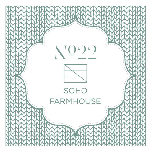 No.22 FOR SOHO FARMHOUSE