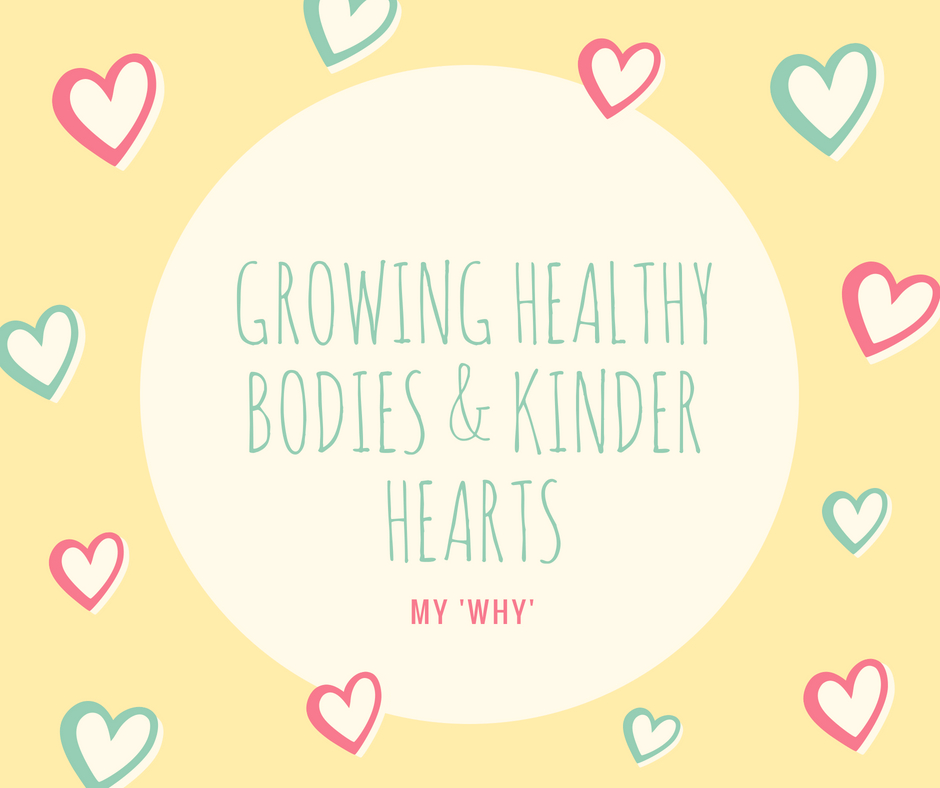 growing healthy bodies and kinder hearts