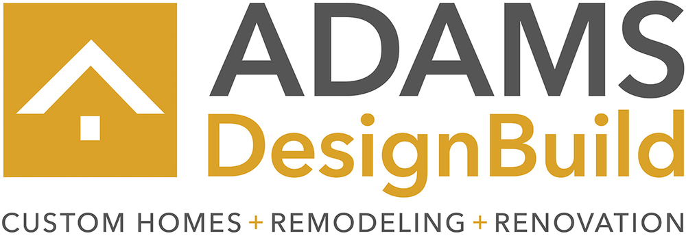 ADAMS DesignBuild, Inc.   Custom Home Builder, Kitchen + Bath Remodeler,  Green
