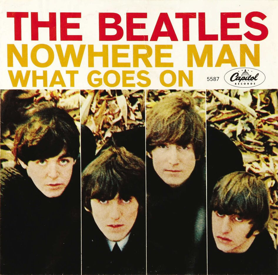 Nowhere Man/What Goes On single, 1965.