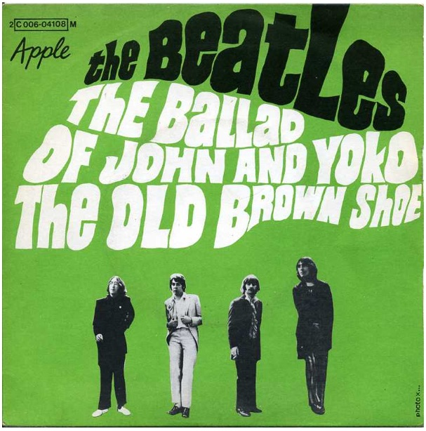 The Ballad of John and Yoko/Old Brown Shoe single, 1969.