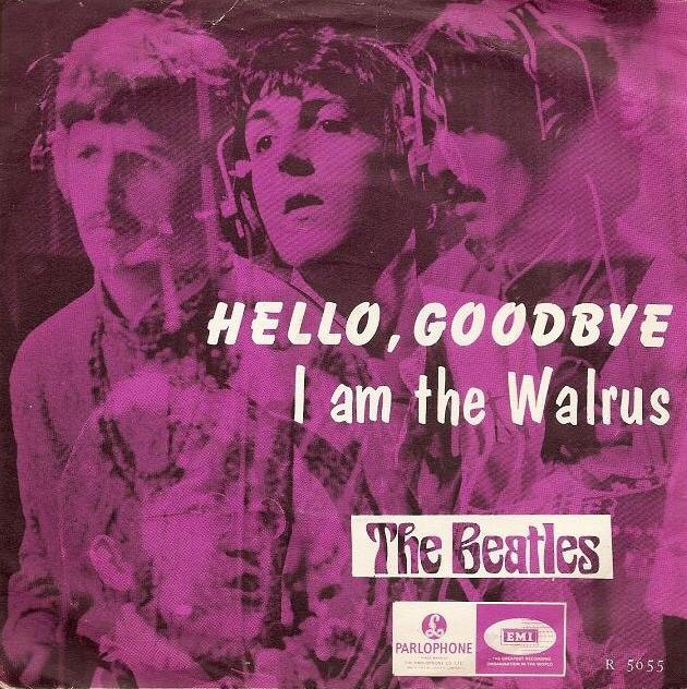 Hello, Goodbye/I Am the Walrus single sleeve, 1967.