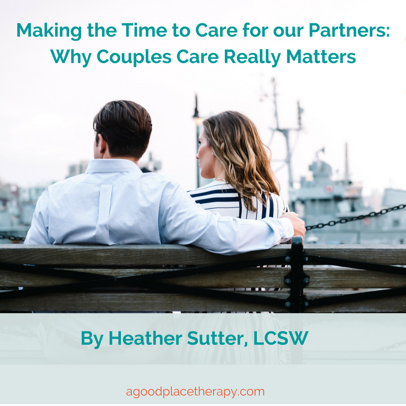 Making the time to care for our partners- Why Couples Care really matters.png