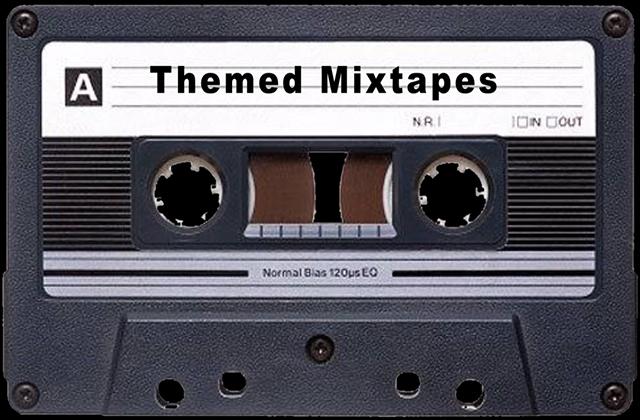 Themed Mixtapes.jpg