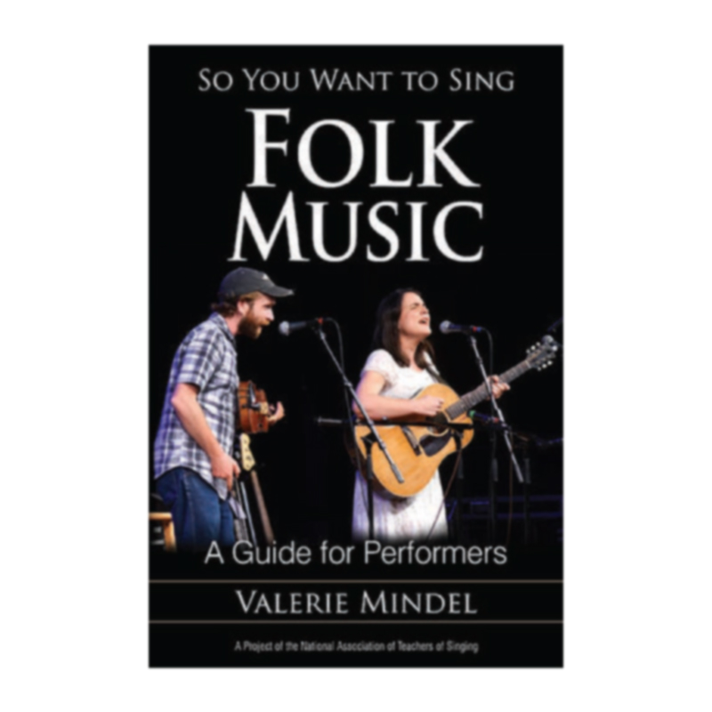 So You Want to Sing Folk Music - (Valerie Mindel)