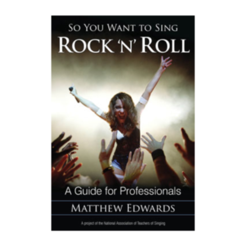 So You Want to Sing Rock & Roll - (Matt Edwards)