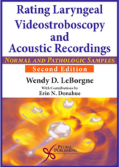 Rating Laryngeal Videostroboscopy and Acoustic Recordings: Normal & Pathologic Samples  (2016, Author)