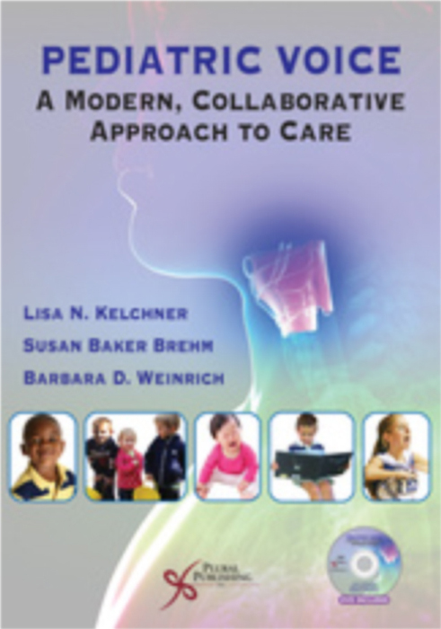 Pediatric Voice: A Modern, Collaborative Approach to Care (Kelchner, Weinrich & Brehm)   (2014, Contributing Author)  Chapter: Pediatric Performer: Considerations for Performing Voice—:Childhood Through Adolescence