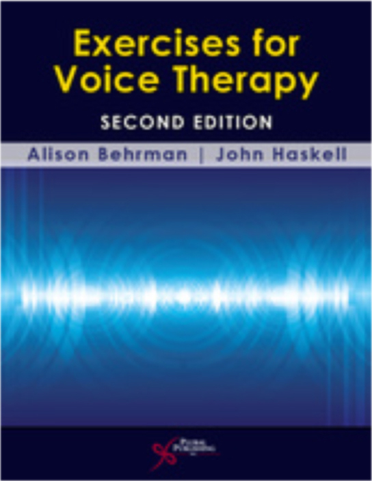 Exercises for Voice Therapy (2nd Edition) - Behrman & Haskell    Contributing Author: Gentle Vocal Stretch and Contraction (Vocal Warm-Up)