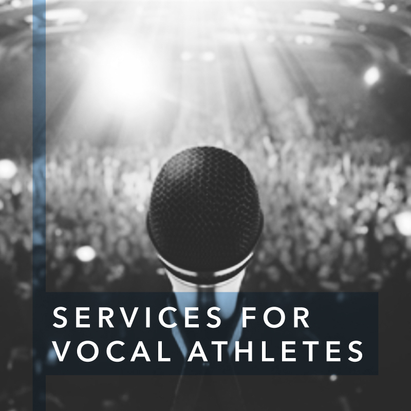 Services for Vocal Athletes
