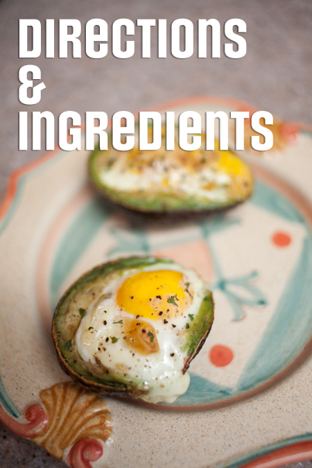 Directions & Ingredients - The Eggvacado