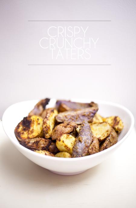 Crispy Crunchy Taters