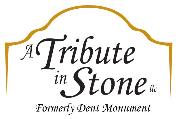 A Tribute in Stone LLC (formerly Dent Monument)