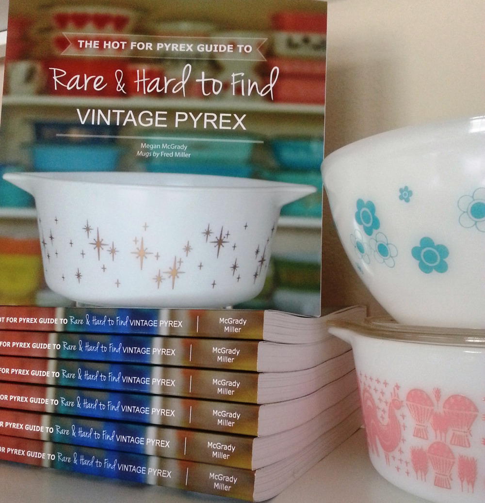 The Hot for Pyrex Guide to Rare and Hard to Find Vintage Pyrex is (finally) available for sale!  Visit the  Buy the Book  page for additional information.  A big thank you to the collecting community for their on-going support - this could have never happened without all the people who were kind enough to share their collections and Pyrex stories.  -  Meg