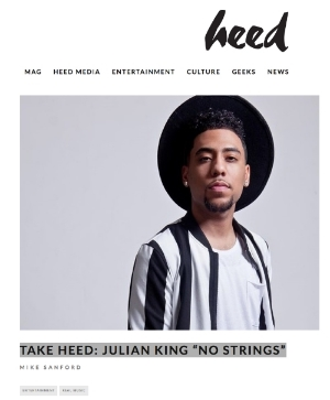 Heed Mag Writeup - Julian King - No Strings.jpg