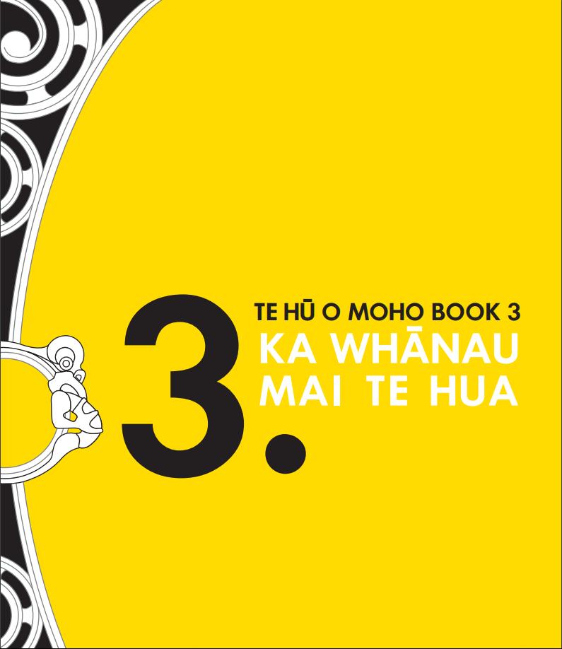 Book 3: Ka Whanau Mai Te Hua