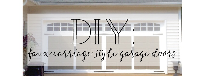 DIY Faux Carriage Style Garage Doors