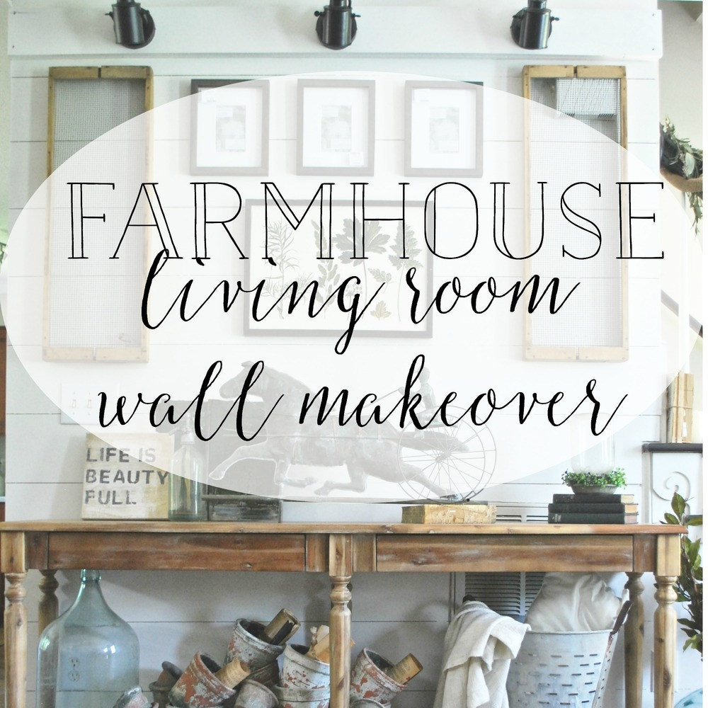 PlumPrettyDecorandDesign_FarmhouseLivingRoomWallMakeover