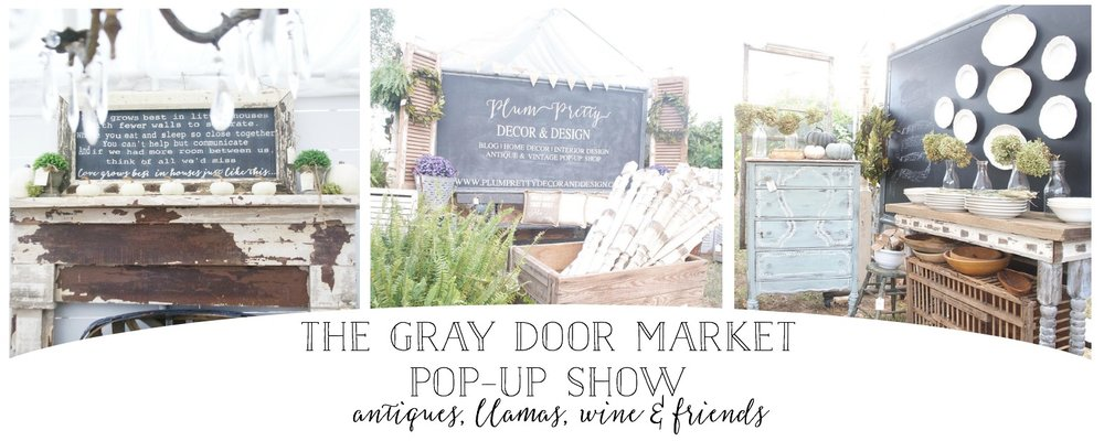 The Gray Door Market Pop-up Show 2016- Plum Pretty Decor and Design Booth Setup and Show Recap
