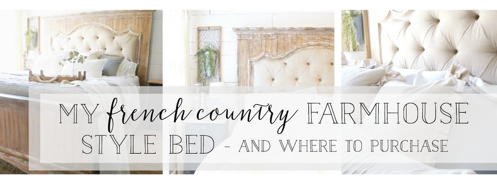My French Country Farmhouse Style Bed- Where to Purchase- Plum Pretty Decor and Design