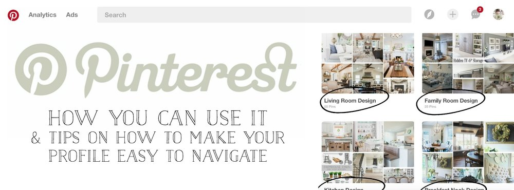 Pinterest: How You Can Use It & My Tips on How to Make Your Profile Easy to Navigate