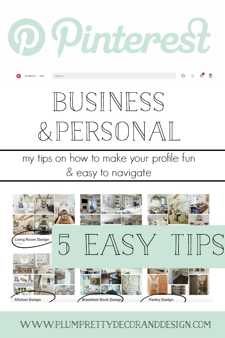 Pinterest: Whether you run your own business/blog or simply want to make navigating your personal Pinterest easier. Here are 5 easy tips that you will find beneficial. Styling your profile makes all the difference!