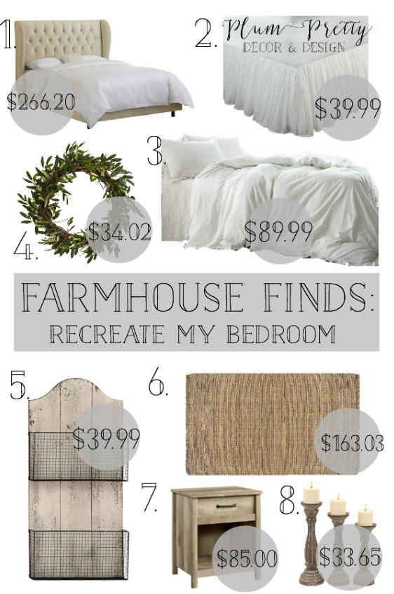 Friday Farmhouse Finds: Recreate Plum Pretty Decor and Designs Farmhouse Bedroom- All Sources Linked In Blog Post!