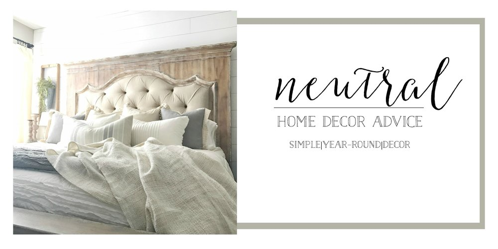 Neutral Home Decor Advice- How You Can Keep Your Decor Up Year Round by Plum Pretty Decor and Design