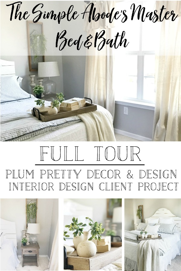 Full Farmhouse Style Master Bedroom and Bath Tour by Plum Pretty Decor and Design