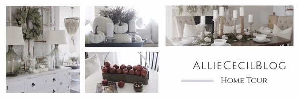 Fall into our Homes Tour- With Allie Cecil Blog