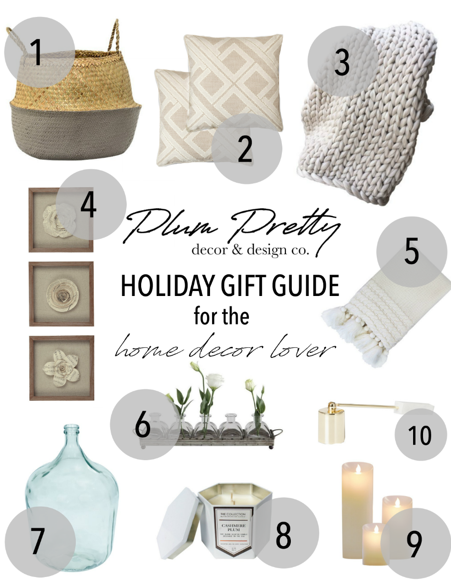 Holiday Gift Guide for the home decor lovers in your life- by Plum Pretty Decor and Design