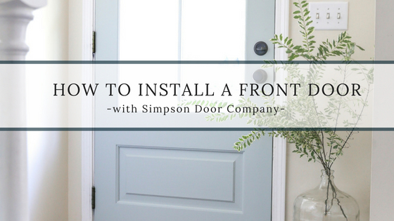 How to install a front door- A tutorial with Simpson Door Company telling you how to install a door using your existing door frame.