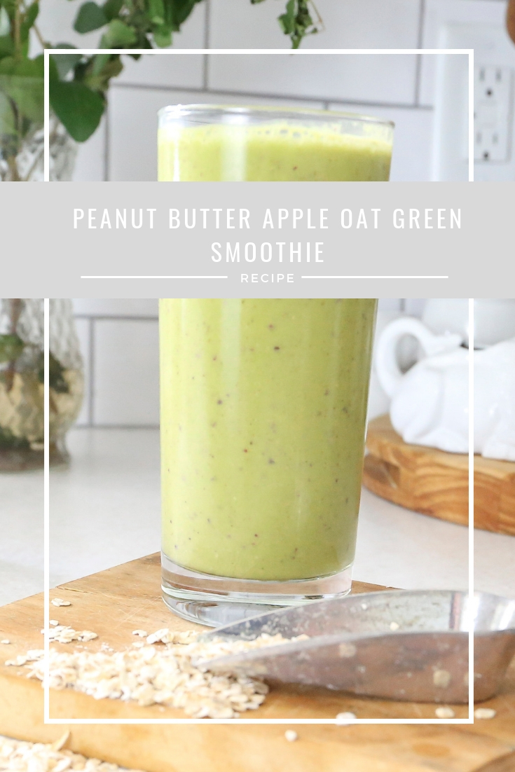 Peanut Butter and Apple Pie Healthy Green Smoothie Recipe