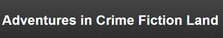 Adventures in Crime Fiction Land header.JPG
