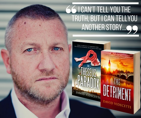 Crime fighter turned crime writer - As a Metropolitan Police detective, David has worked on a wealth of infamous cases. He's placed bugs on scores of vehicles, searched hundreds of properties,chased numerous dangerous criminals and interviewed thousands of witnesses.