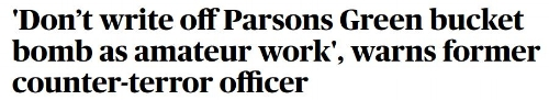 Evening Standard headline DV Parsons Green bucket bomb.JPG