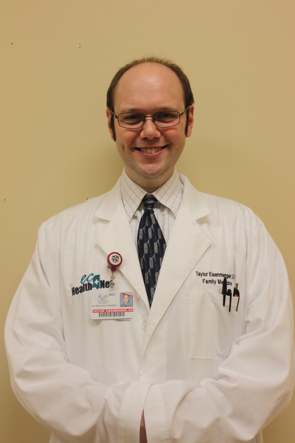 "Dr. Taylor Eisenmenger, D.O. Dr. Taylor James Eisenmenger was born in Louisville, Ky where he attended college at Bellarmine University. After graduation, he went on to attend the Kentucky College of Osteopathic Medicine in Pikeville, Ky. Eventually finding his way to Mississippi, he is pursuing knowledge of family medicine in this residency program. Since his name is not so easy to pronounce or remember, ""Dr. Taylor"" or ""Dr. E."" and others are fine alternatives."