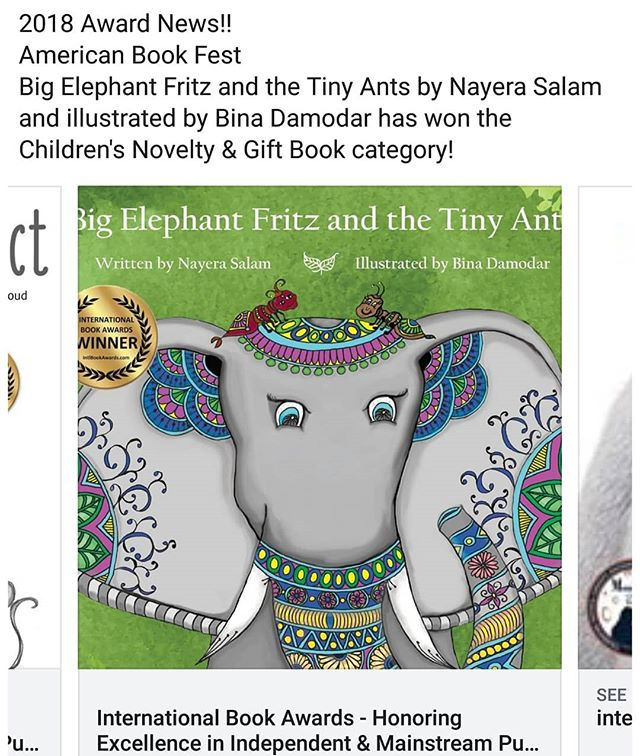 2018 Award News!! American Book Fest Big Elephant Fritz and the Tiny Ants by Nayera Salam and illustrated by Bina Damodar has won the Children's Novelty & Gift Book category!