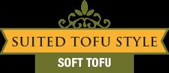 Suited Tofu Style - Soft Tofu